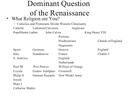 ap european history overview   9 dominant question of the renaissance