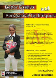 better essays persuasive techniques english works better essays persuasive techniques super book pearl copy