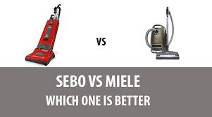 Sebo Vacuum Comparison Chart Sebo Vs Miele Which One Is Better Easy Home Vacuum