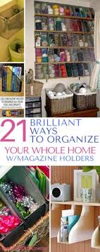 Dollar Store Magazine Holder Gorgeous 32 Brilliant Ways To Organize Your Whole Home With Dollar Store