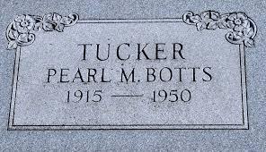 Pearl Tucker Tucker Botts (1915-1950) - Find A Grave Memorial