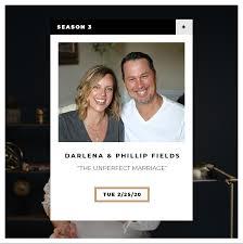 The UnPerfect Marriage Interview w Phillip & Darlena Fields — Convergence