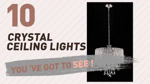 crystal ceiling lights new popular 2017
