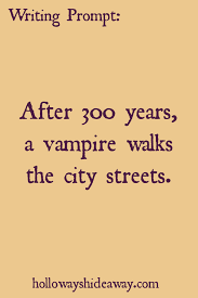 halloween writing prompts part after years a halloween writing prompts part 3 2016 after 300 years a vampire walks