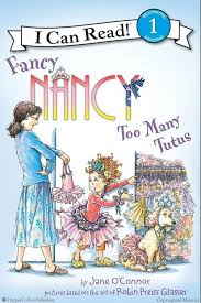 Fancy Nancy: Too Many Tutus by Jane OConnor, Illustrated by Robin Preiss  Glasser This is already a problem for Haileigh LOL | Fancy nancy, I can  read books, Nancy