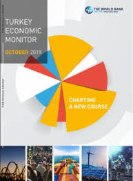 Charting A New Course Turkey Economic Monitor October 2019 Charting A New Course