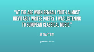 At the age when Bengali youth almost inevitably writes poetry, I ... via Relatably.com