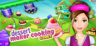 Dessert Maker Cooking Games Hang On Game Studio