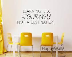 motivational quote wall sticker learning is a journey not a destination diy inspirational quote wall art on inspirational quotes wall art with motivational quote wall sticker learning is a journey not a