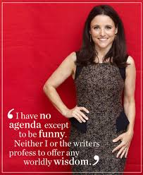 Our Top 10 Julia Louis-Dreyfus Quotes - Good Housekeeping via Relatably.com