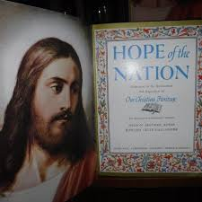Hope of the Nation - Dedicated to the Restoration and Expansion of Our  Christian Heritage AND Hope of the Nation - Dedicated to the Restoration  and Expansion of Our American Heritage by