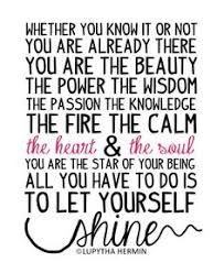 Let Yourself Shine Quotes