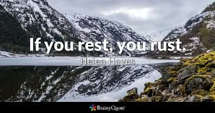 Helen Hayes If You Rest You Rust