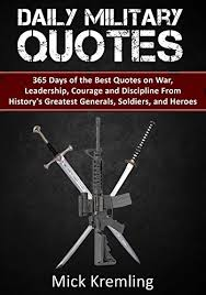 Best Military Quotes Amazon Daily Military Quotes 100 Days of the Best Quotes on 99