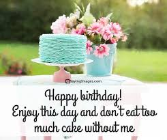 Happy Birthday Images And Quotes Gorgeous Happy Birthday Quotes And Sayings