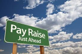 how to ask your employer for a pay raise pay raise just ahead sign organizations have a variety of approaches to raises