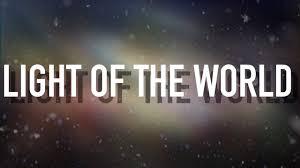 Light The World Video Light Of The World Lyric Video Lauren Daigle