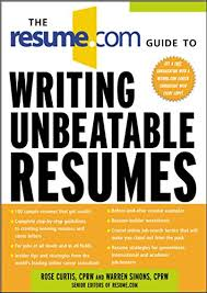 The Resume Com Guide To Writing Unbeatable Resumes