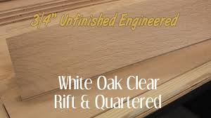 unfinished engineered white oak clear rift quartered hardwood flooring 3 4 inch
