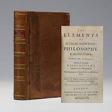 voltaire elements of sir isaac newton s philosophy first edition elements of sir isaac newton s philosophy