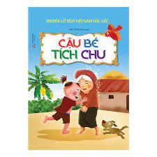 Truyện Cổ Tích Việt Nam Đặc Sắc - Cậu Bé Tích Chu Ebook PDF/EPUB/PRC/MOBI