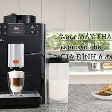 Chọn mua máy pha cà phê espresso gia đình ở đâu? giá bao nhiêu?