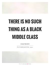 Class Quotes Extraordinary 48 Best Middle Class Quotes And Sayings