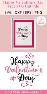 Available source files and icon fonts for both personal and commercial use. 5 Free Valentine S Day Svg Files And Printables Simply Couture Designs