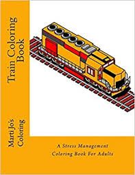 You could use the image to teach your child on how to color human caricatures. Train Coloring Book A Stress Management Coloring Book For Adults Coloring Marti Jo S 9781522840930 Amazon Com Books