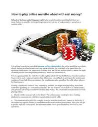 While the american version tends to be a lot of fun, the european and french games tend to offer slightly more advantages to gaming features. How To Play Online Roulette Wheel With Real Money By Casinoplaysg Issuu