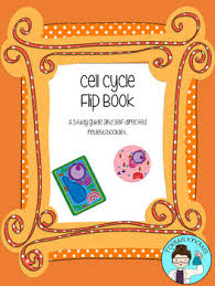 cell cycle flip book cell cycle flip book by toewsknows teachers pay teachers