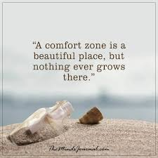 A Comfort Zone Is A Beautiful Place Quote Author Best Of A Comfort Zone Is A Beautiful Place The Minds Journal
