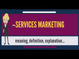 Services Marketing What Is Services Marketing What Does Services Marketing Mean