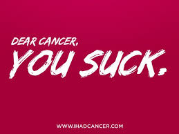 Dear Cancer YOU SUCK Quotes Memes Pinterest Cancer Breast Beauteous Cancer Sucks Quotes