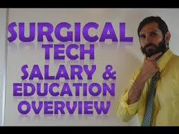 Surgical Tech Salary Surgical Tech Salary Surgical Assistant Income Programs Job