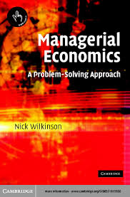 managerial economics a problem solving approach managerial economics a problem solving approach this page intentionally left blank