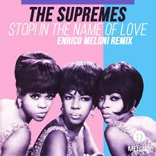 In the name of love before you break my heart stop! The Supremes Stop In The Name Of Love Enrico Meloni Remix Buy Freedownload By Enrico Meloni Promo