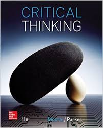 Critical Thinking    Edition  Brooke Noel Moore  Richard Parker                  Amazon com  Books
