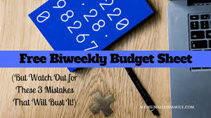 Biweekly Budget Template Free Bi Weekly Budget Template Watch Out For These 3 Mistakes That