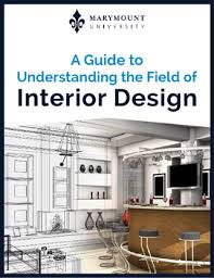 A Guide To Understanding The Field Of Interior Design Delectable Marymount University Interior Design