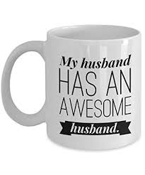 my husband has an awesome husband coffee mug boyfriend gifts