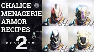 All Armor Recipes Chalice Of Opulence Destiny 2