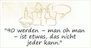 Geburtstagsgrüße Zum 90 Geburtstag Geburtstagssprche