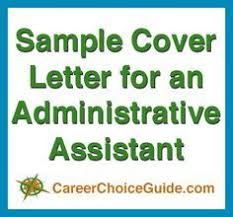 Administrative Assistant & Executive Assistant Cover Letter Samples ...