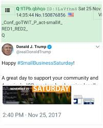 Confirmation. Q anon posts act-small# go-->twit. 5 minutes later Trump  posts small business # on twitter.