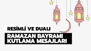 En güzel Ramazan Bayramı mesajları 2021! Resimli, dualı, kısa bayram  mesajları!