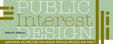 public interest design expanding architecture and design through a journal of imagining america