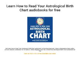 Learn How To Read Your Astrological Birth Chart Audiobooks