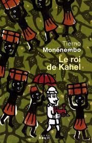 Le roi de Kahel - Tierno Monénembo - Livres - Furet du Nord