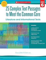 Scholastic 25 Complex Text Passages To Meet The Common Core Book Grade 6